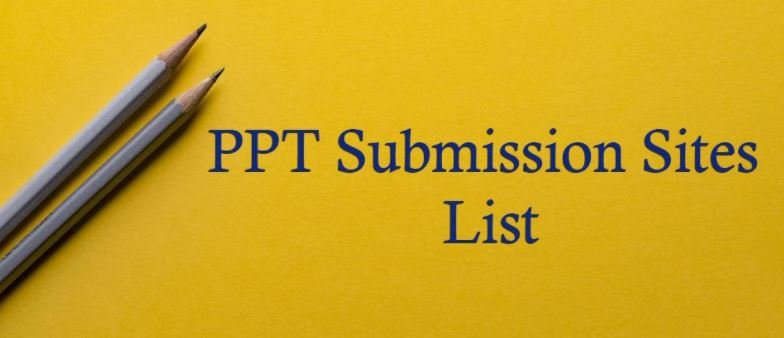 Top 50 High PR PPT Submission Sites List